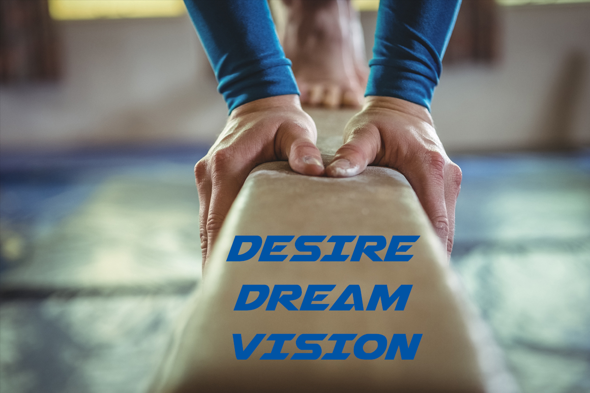DESIRE, DREAM, VISION: How Sports Fuels Leadership