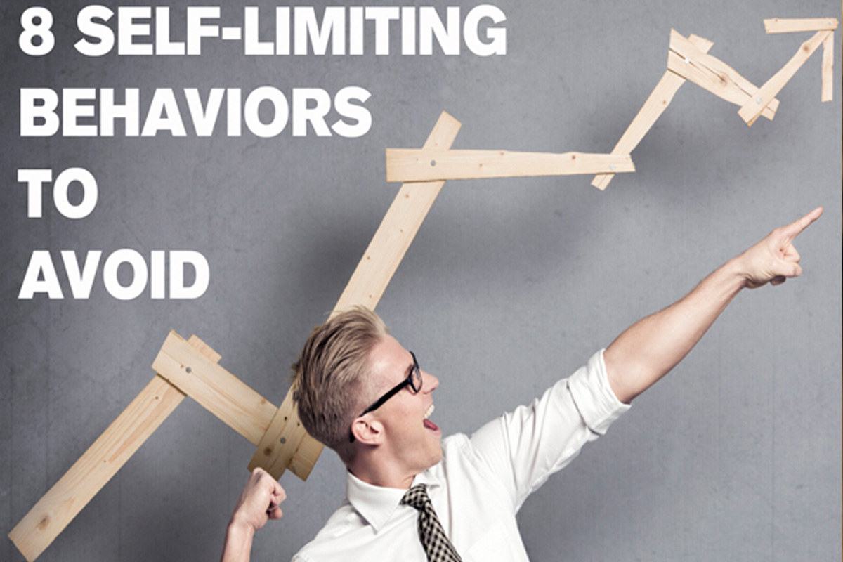 Successful People: The 8 Self-Limiting Behaviors They Avoid