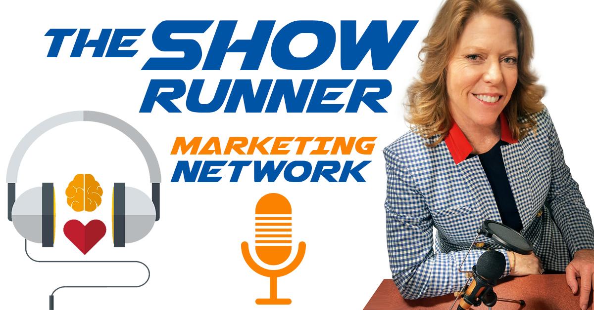 The Show Runner Marketing Network Podcast