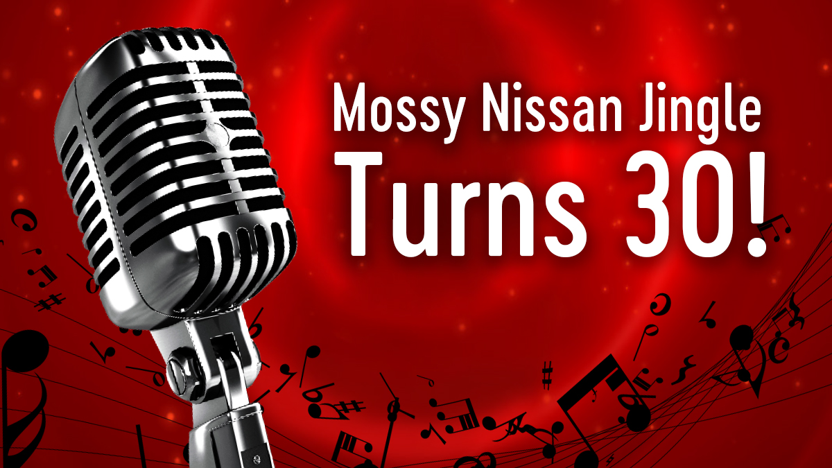The Mossy Nissan Jingle Turns 30 This Year!