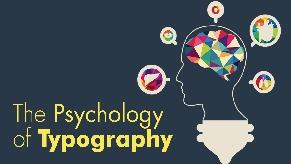 The Psychology Of Typography