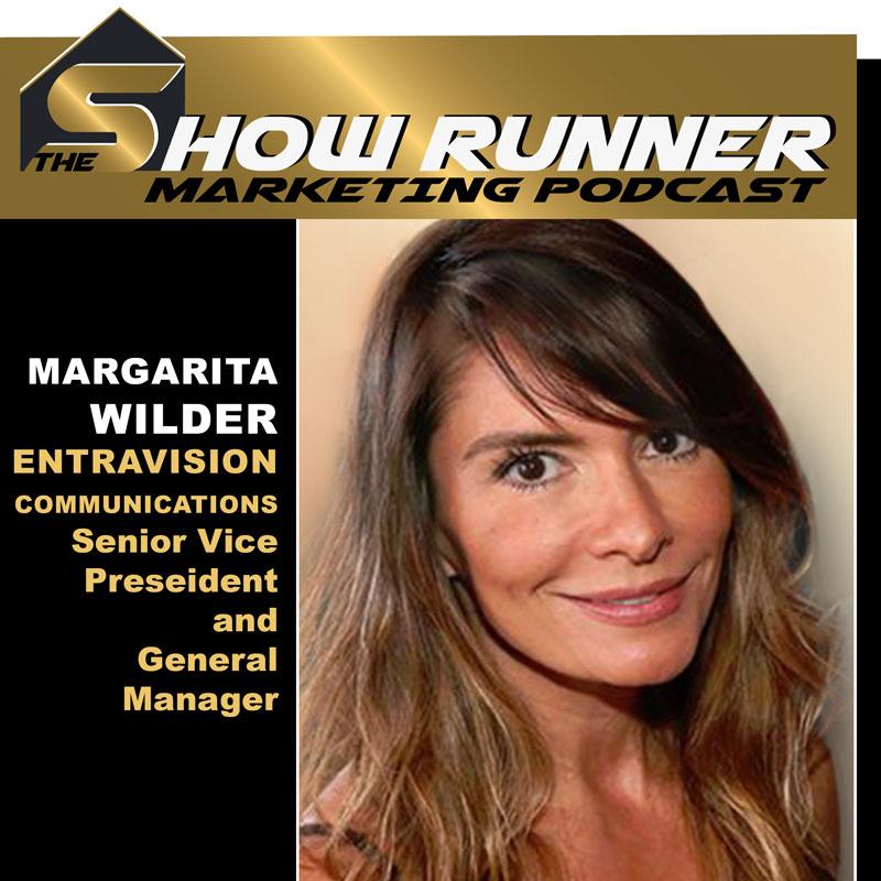EP.19 Show Runner – Margarita Wilder