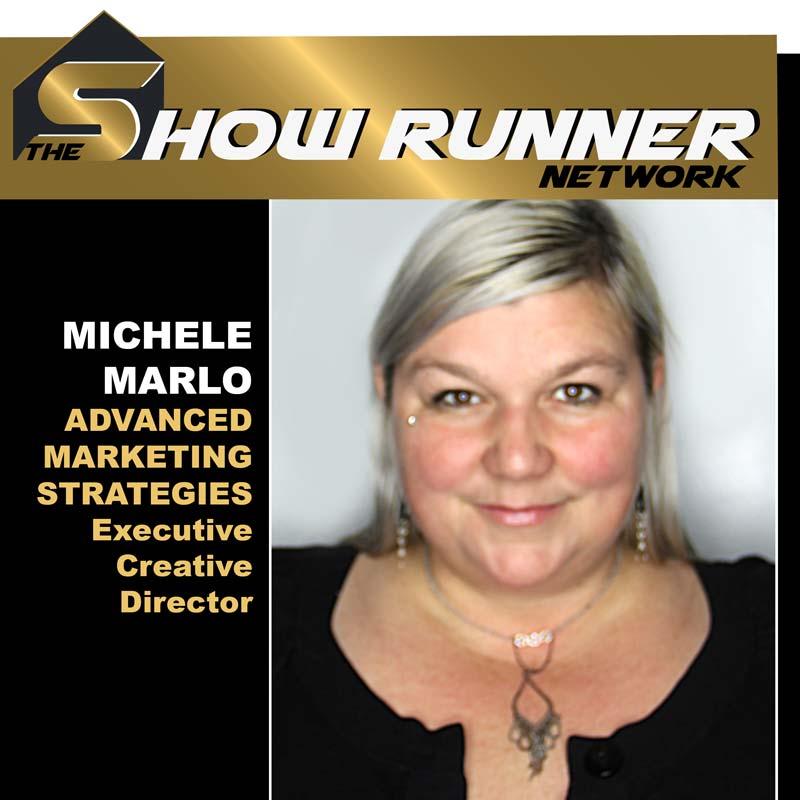 EP.1 Show Runner – Michele Marlo