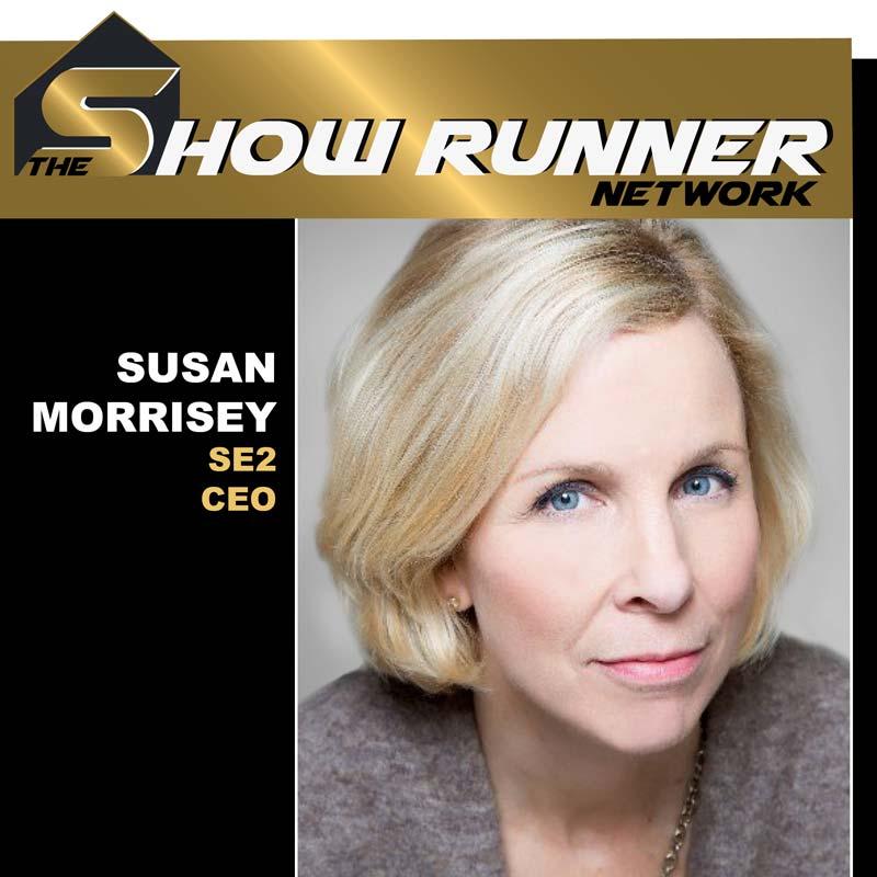 EP.7 Show Runner – Susan Morrisey