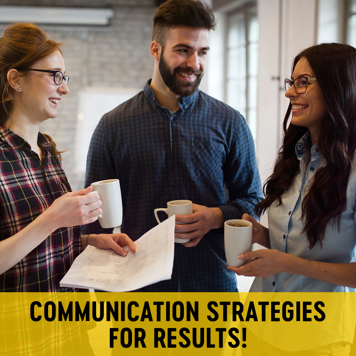 Communication Strategies For Results!