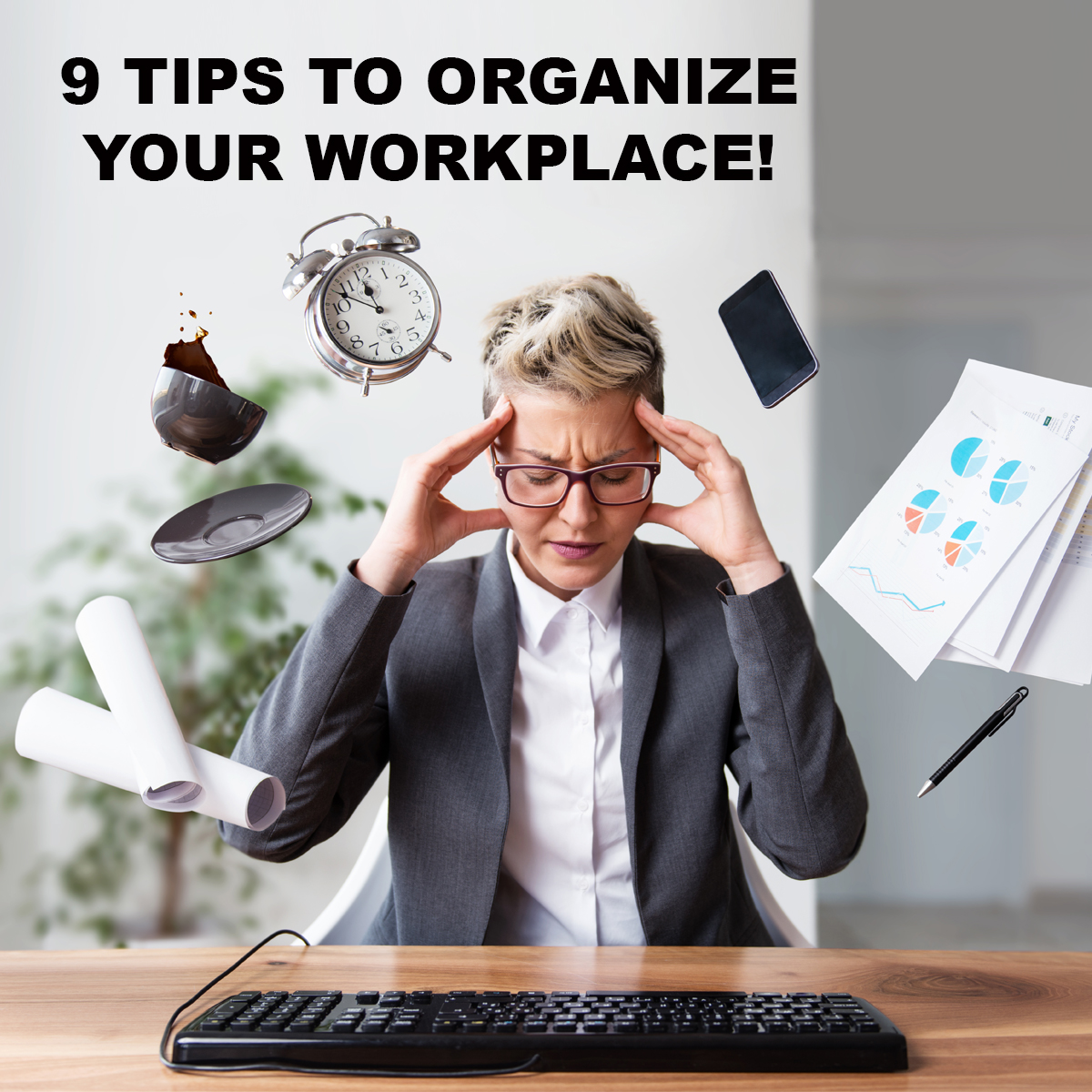 PODCAST PALOOZA PLAYBACK: 9 TIPS TO BETTER ORGANIZATION IN THE WORKPLACE